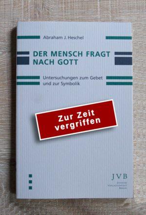 Cover: Der Mensch fragt nach Gott - Vergriffen