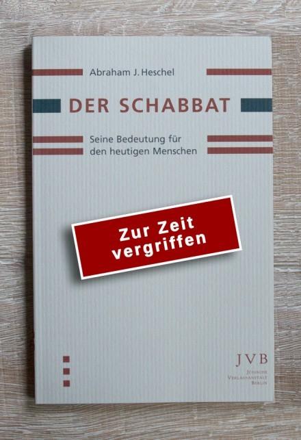 Cover: Der Schabbat - Seine Bedeutung für den heutigen Menschen - vergriffen