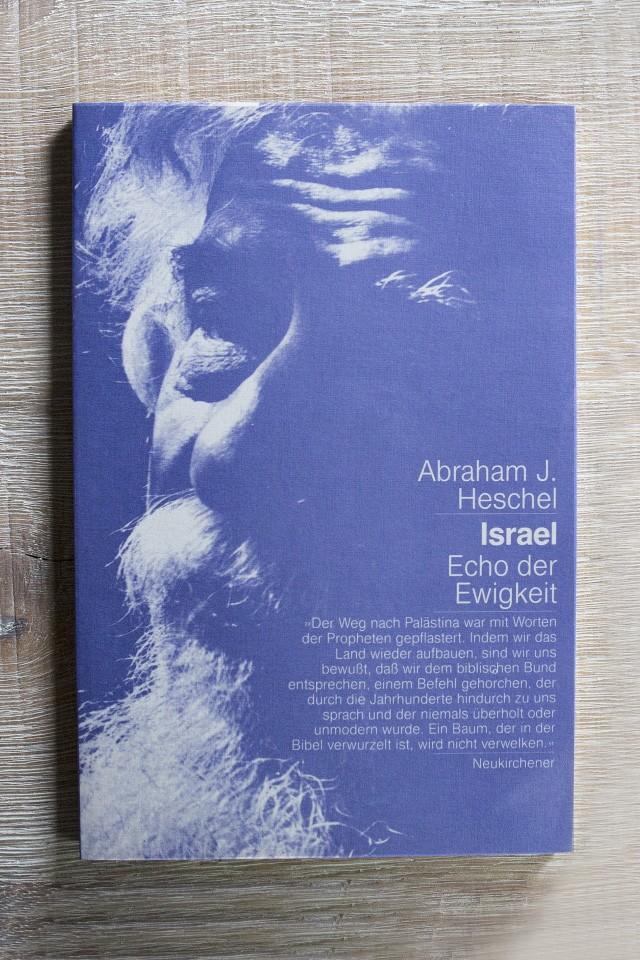 Israel - Echo der Ewigkeit von Abraham J Heschel