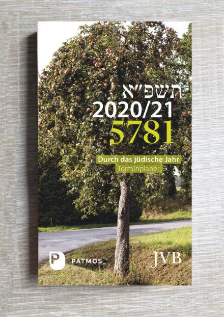 Kalender - Durch das jüdische Jahr 5781