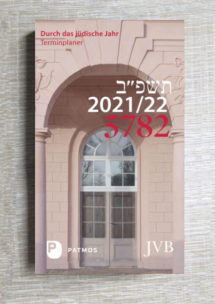 Kalender - Durch das jüdische Jahr 5782
